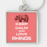 Keep Calm and Love Rhinos Rhinoceros Cool Design Silver-Colored Square Keychain