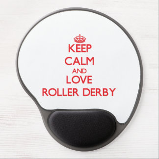 Keep calm and love Roller Derby Gel Mousepads