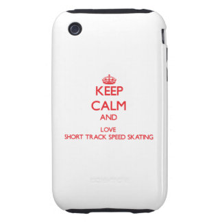 Keep calm and love Short Track Speed Skating iPhone 3 Tough Case