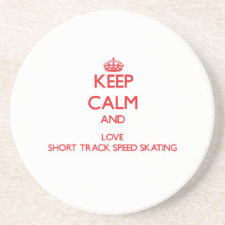 Keep calm and love Short Track Speed Skating Drink Coaster