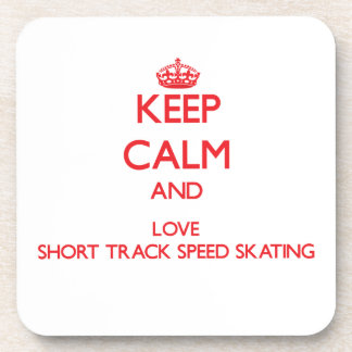 Keep calm and love Short Track Speed Skating Beverage Coasters