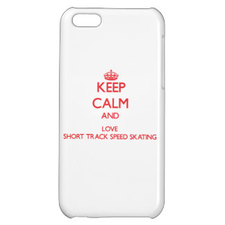 Keep calm and love Short Track Speed Skating iPhone 5C Cases