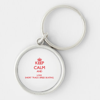 Keep calm and love Short Track Speed Skating Key Chains