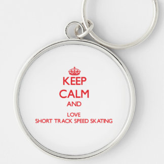 Keep calm and love Short Track Speed Skating Key Chain