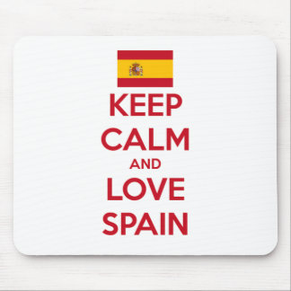 Keep Calm and Love Spain Mouse Pad