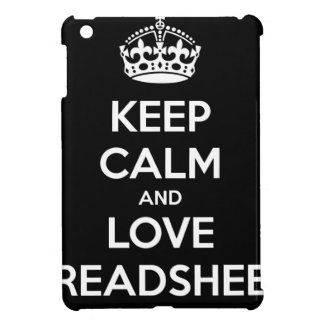 KEEP CALM AND LOVE SPREADSHEETS CASE FOR THE iPad MINI