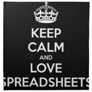 KEEP CALM AND LOVE SPREADSHEETS NAPKIN