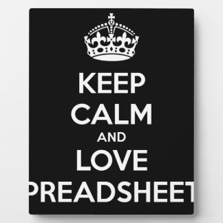 KEEP CALM AND LOVE SPREADSHEETS PLAQUE