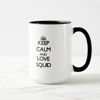 Keep calm and love Squid Mug