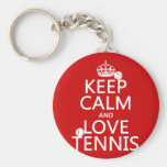 Keep Calm and Love Tennis (customize colour) Key Chain