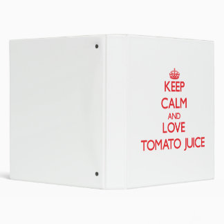 Keep calm and love Tomato Juice 3 Ring Binders