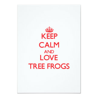 Keep calm and love Tree Frogs Invite