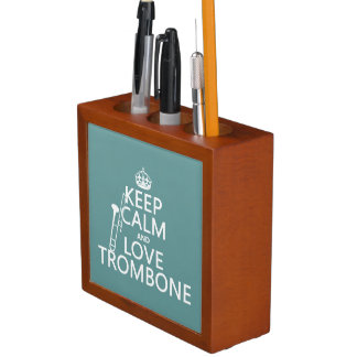 Keep Calm and Love Trombone (any background color) Desk Organizer