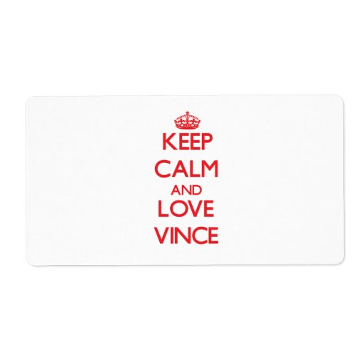 Keep Calm and Love Vince Personalized Shipping Labels