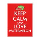 Keep Calm and Love Watermelon Customizable Gift Canvas Print