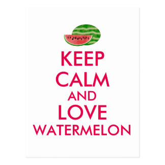 Keep Calm and Love Watermelon Customizable Gift Postcard