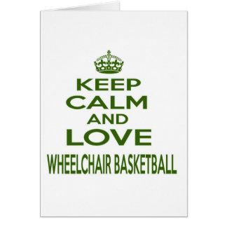 Keep Calm And Love Wheelchair Basketball Card