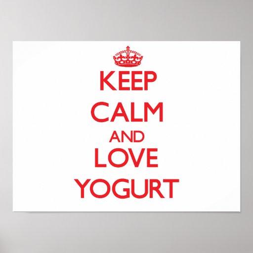 Keep calm and love Yogurt Posters