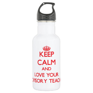 Keep Calm and Love your Advisory Teacher 532 Ml Water Bottle