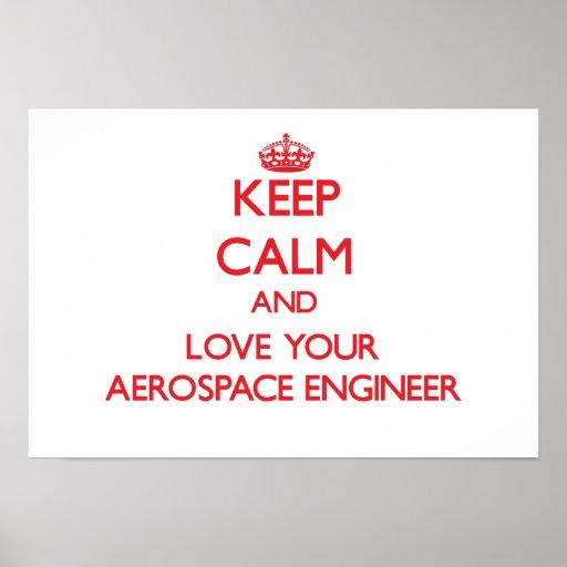 Keep Calm and Love your Aerospace Engineer Print