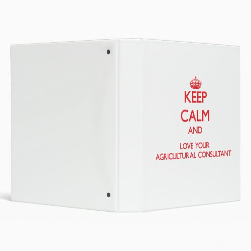 Keep Calm and Love your Agricultural Consultant Binders