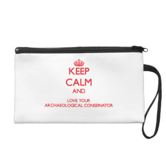Keep Calm and Love your Archaeological Conservator Wristlet Clutches