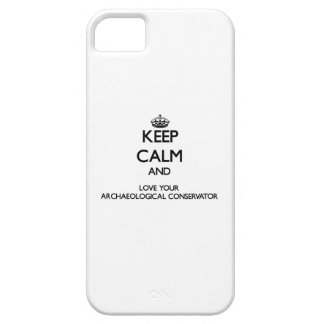Keep Calm and Love your Archaeological Conservator iPhone 5 Cover