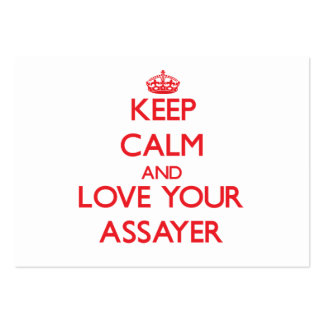 Keep Calm and Love your Assayer Business Card