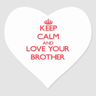 Keep Calm and Love your Brother Sticker