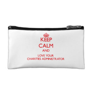 Keep Calm and Love your Charities Administrator Cosmetics Bags