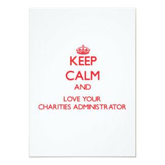 Keep Calm and Love your Charities Administrator Custom Invites