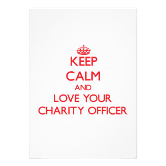 Keep Calm and Love your Charity Officer Invitations
