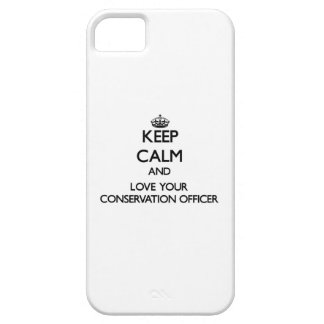 Keep Calm and Love your Conservation Officer iPhone 5 Covers