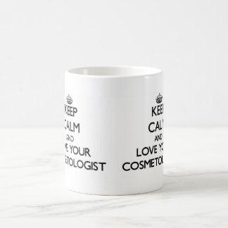 Keep Calm and Love your Cosmetologist Basic White Mug