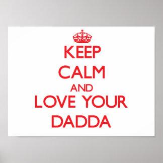 Keep Calm and Love your Dadda Print