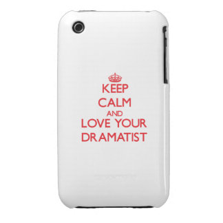 Keep Calm and Love your Dramatist Case-Mate iPhone 3 Cases