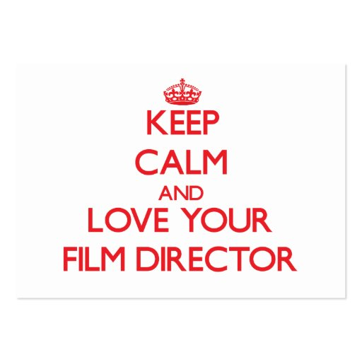Keep Calm and Love your Film Director Business Card Template