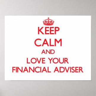 Keep Calm and Love your Financial Adviser Print
