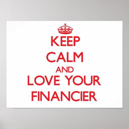 Keep Calm and Love your Financier Print