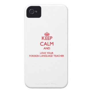 Keep Calm and Love your Foreign Language Teacher iPhone 4 Case-Mate Cases