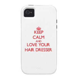 Keep Calm and Love your Hair Dresser iPhone 4/4S Cases
