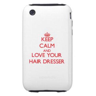 Keep Calm and Love your Hair Dresser Tough iPhone 3 Case