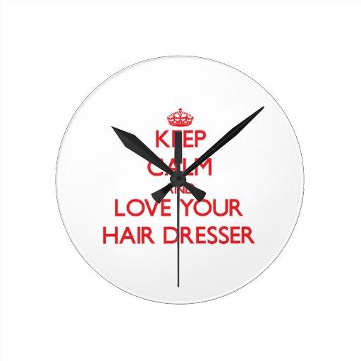 Keep Calm and Love your Hair Dresser Clocks