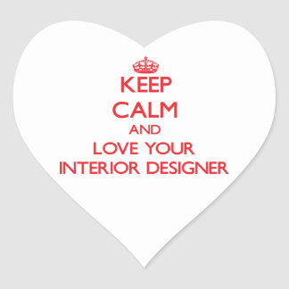 Keep Calm and Love your Interior Designer Heart Sticker
