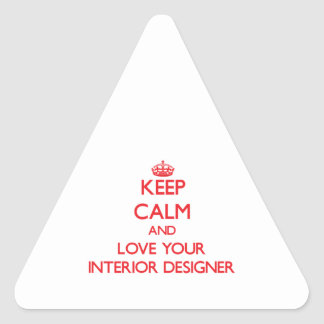 Keep Calm and Love your Interior Designer Stickers