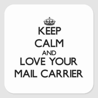 Keep Calm and Love your Mail Carrier Sticker