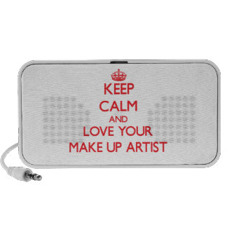 Keep Calm and Love your Make Up Artist Speaker System