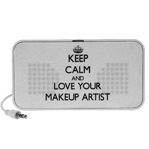 Keep Calm and Love your Makeup Artist Portable Speakers