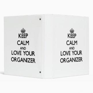Keep Calm and Love your Organizer Binders