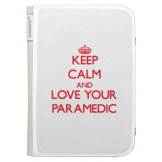 Keep Calm and Love your Paramedic Kindle Keyboard Cases